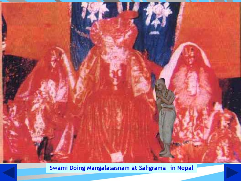 Swami Doing Mangalasasnam at Saligrama in Nepal
