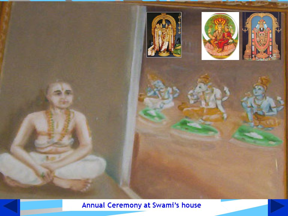 Annual Ceremony at Swami's house