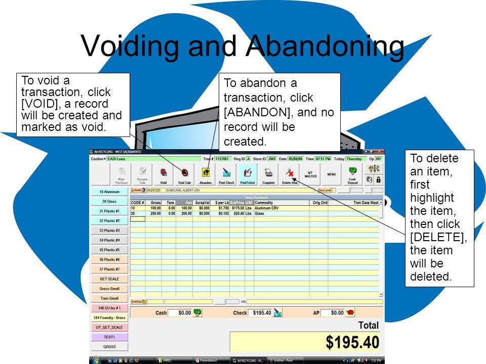 Voiding and Abandoning