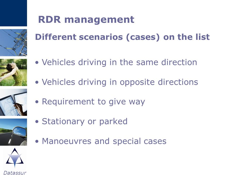 RDR management Different scenarios (cases) on the list