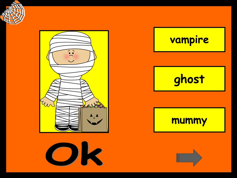 vampire ghost mummy Ok