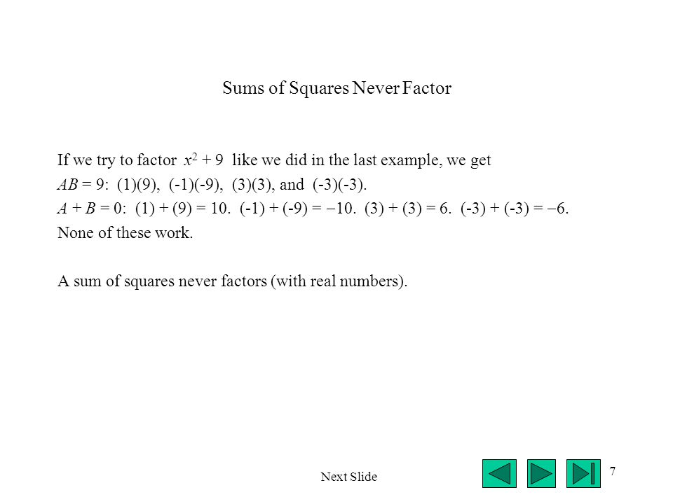 Sums of Squares Never Factor