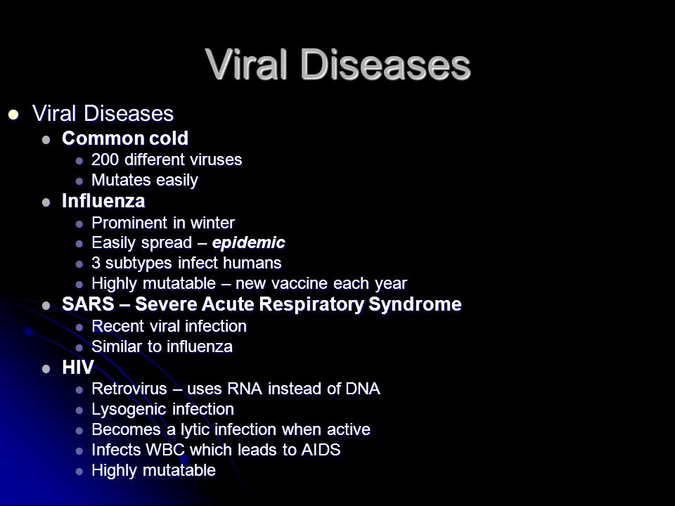 Viral Diseases Viral Diseases Common cold Influenza
