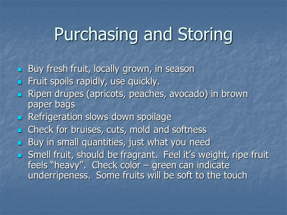 Purchasing and Storing