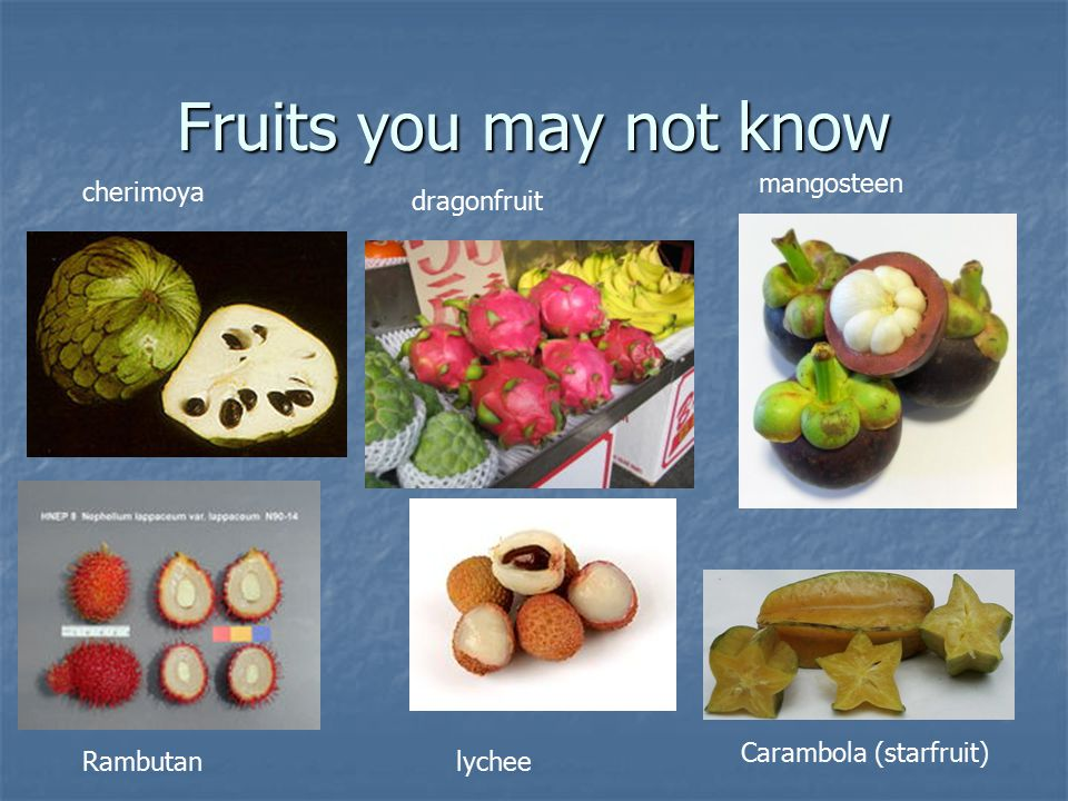 Fruits you may not know mangosteen cherimoya dragonfruit