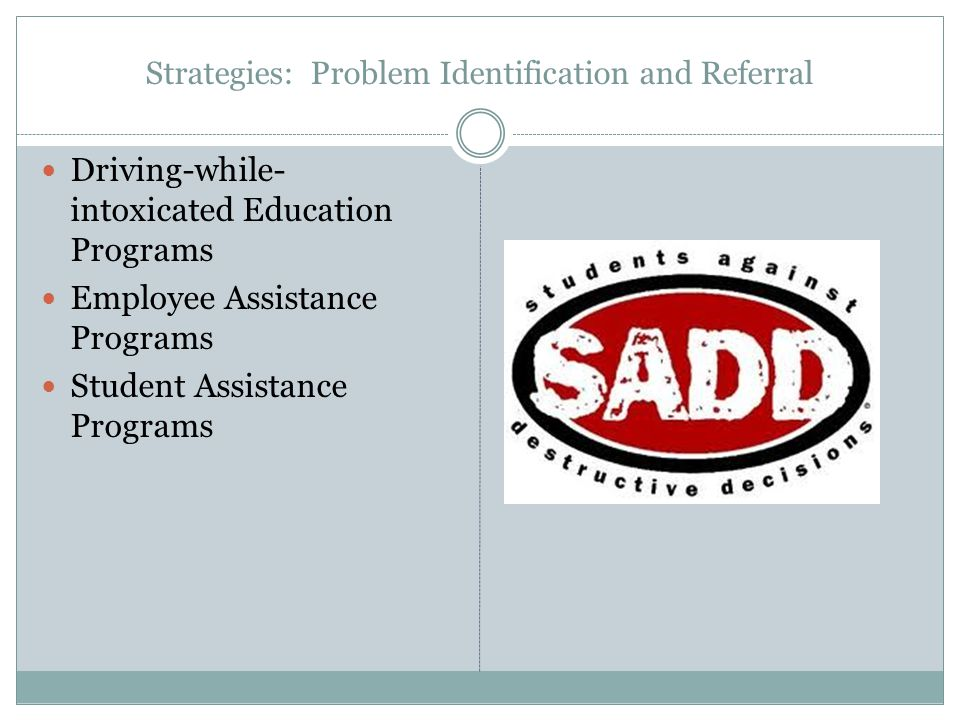 Strategies: Problem Identification and Referral