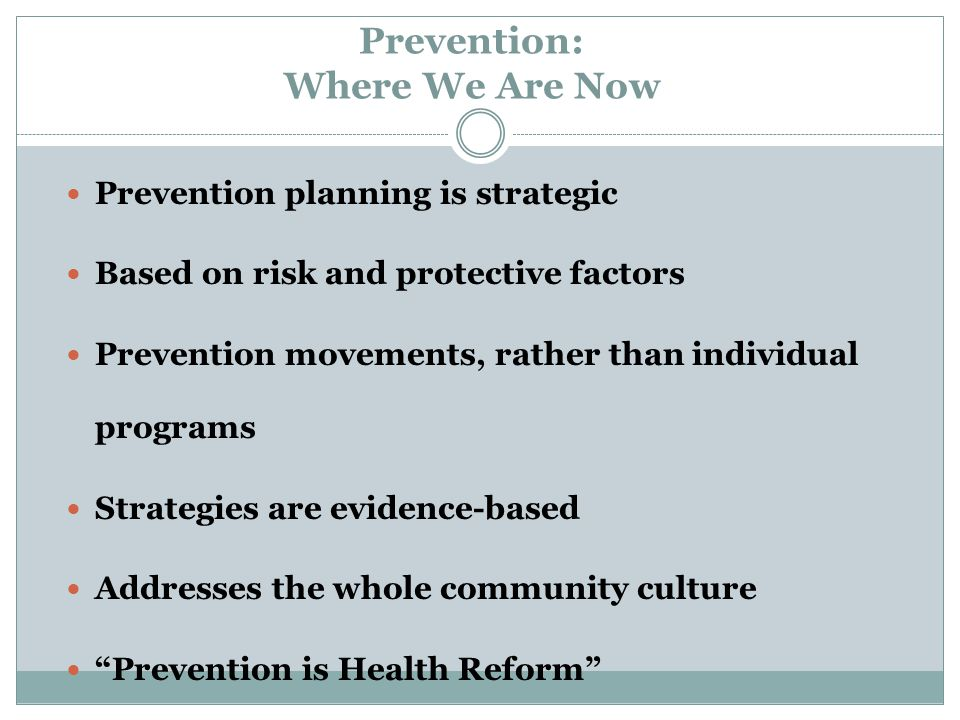 Prevention: Where We Are Now
