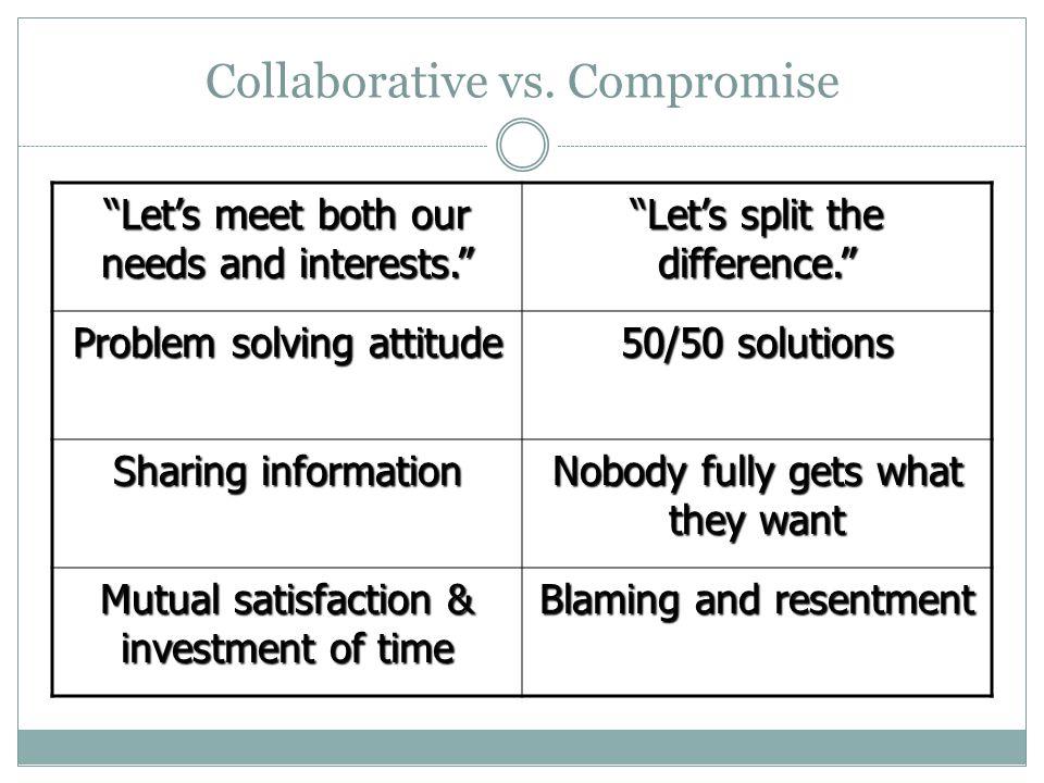 Collaborative vs. Compromise