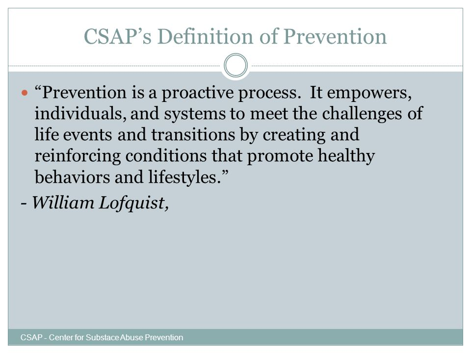 CSAP's Definition of Prevention