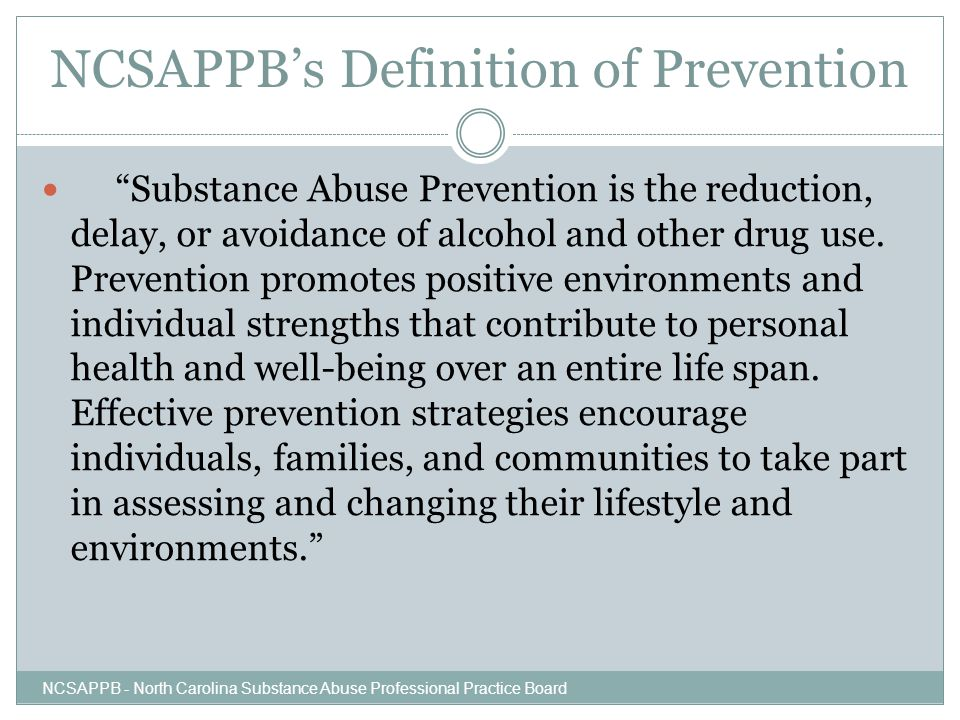 NCSAPPB's Definition of Prevention