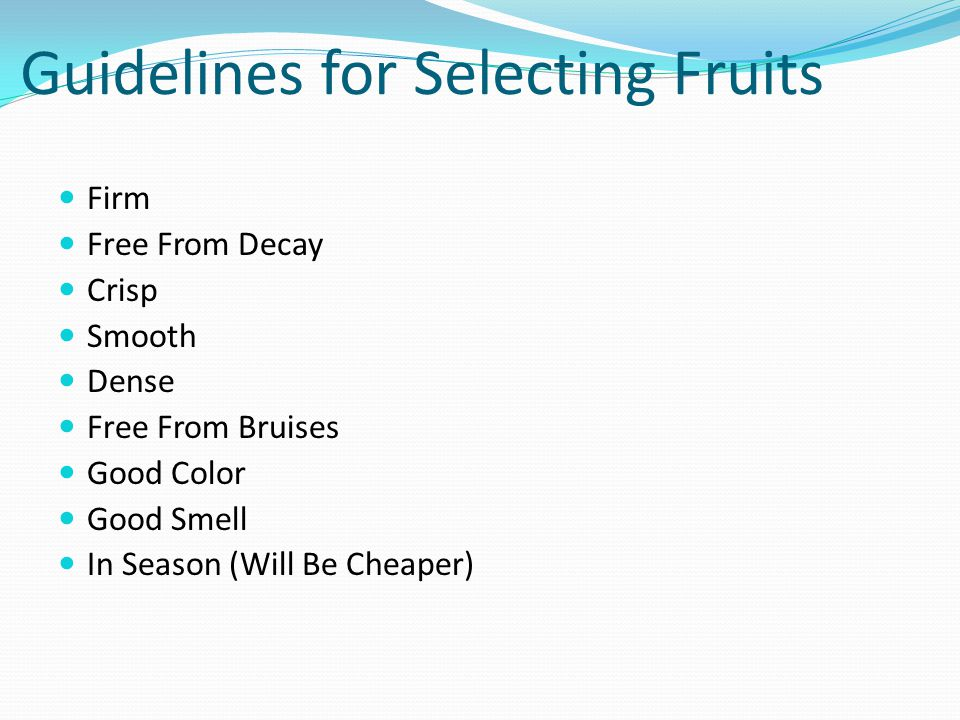 Guidelines for Selecting Fruits