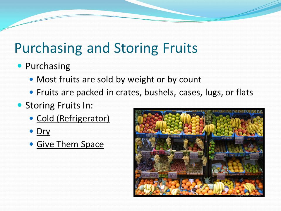 Purchasing and Storing Fruits