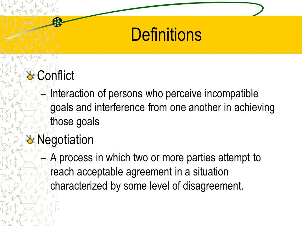 Definitions Conflict Negotiation