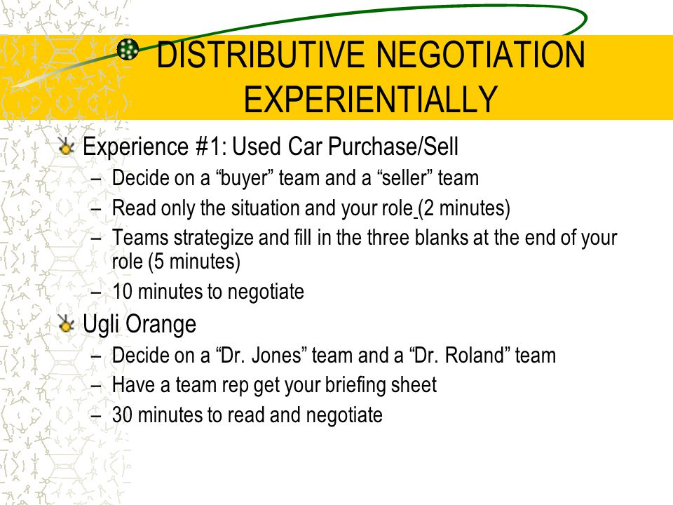 DISTRIBUTIVE NEGOTIATION EXPERIENTIALLY