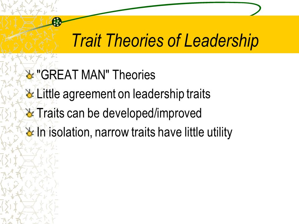 Trait Theories of Leadership