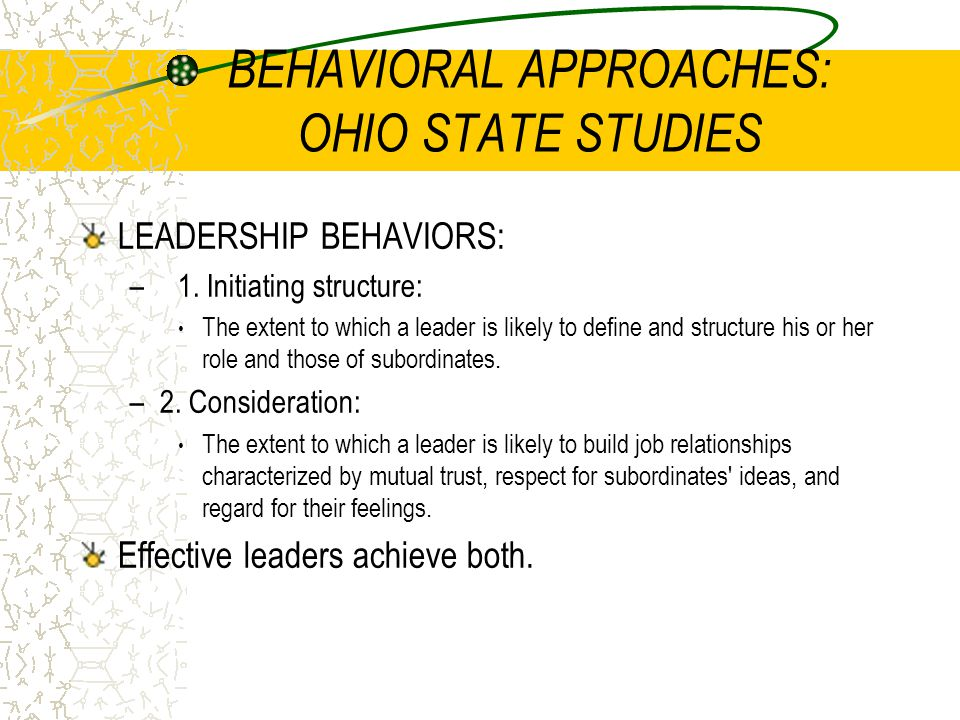 BEHAVIORAL APPROACHES: OHIO STATE STUDIES