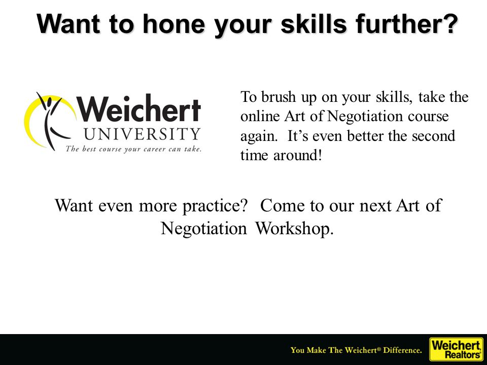 Want to hone your skills further