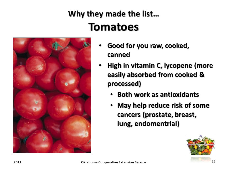 Why they made the list… Tomatoes