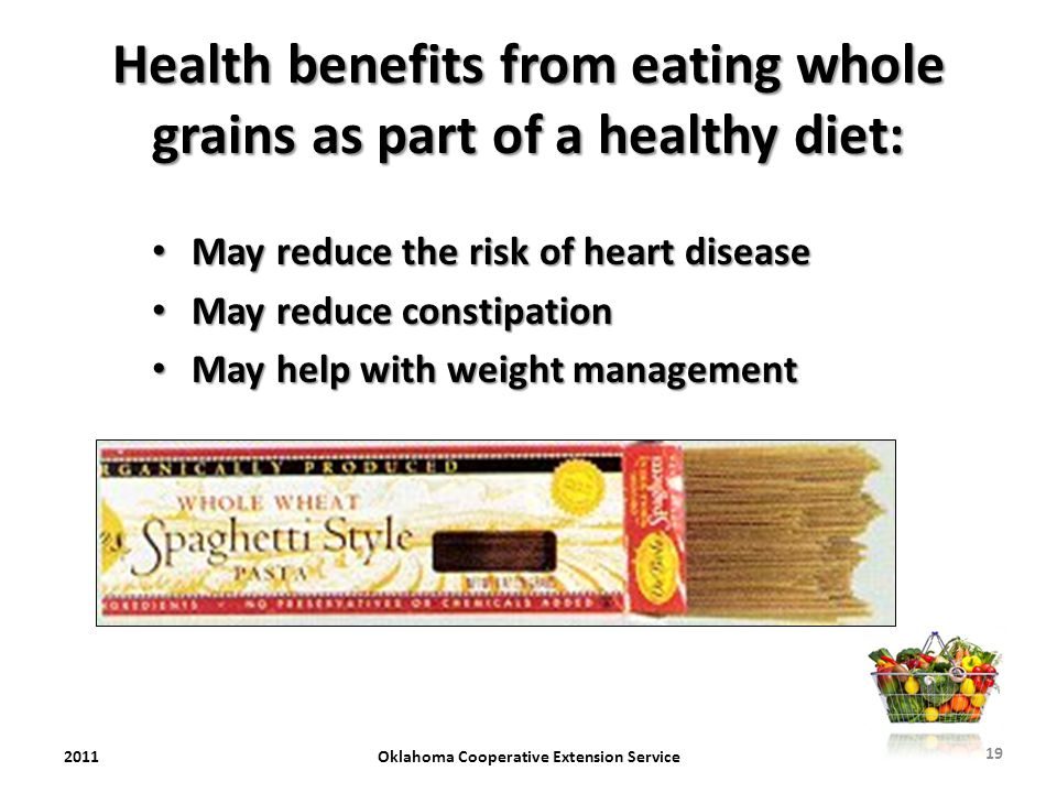 Health benefits from eating whole grains as part of a healthy diet: