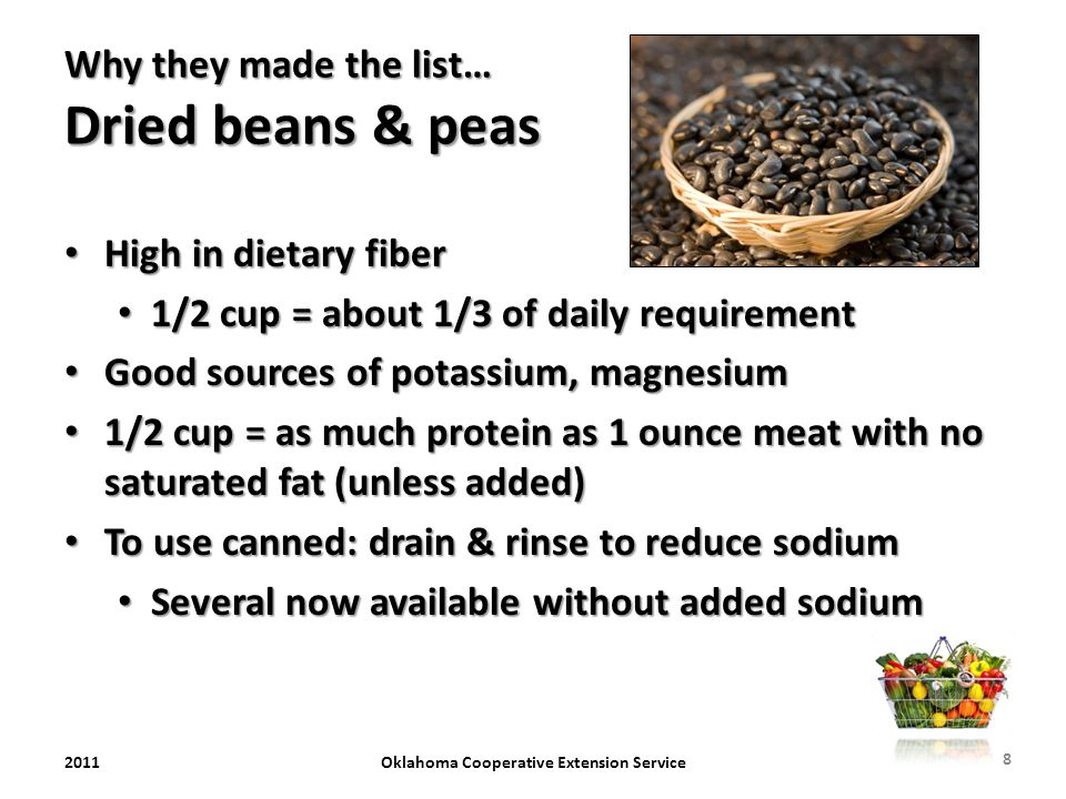 Why they made the list… Dried beans & peas