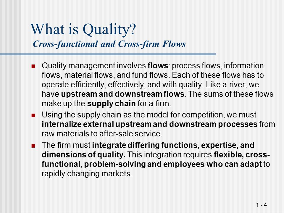 What is Quality Cross-functional and Cross-firm Flows