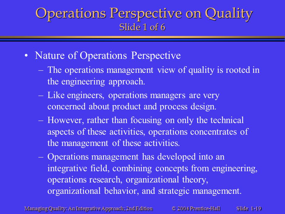 Operations Perspective on Quality Slide 1 of 6
