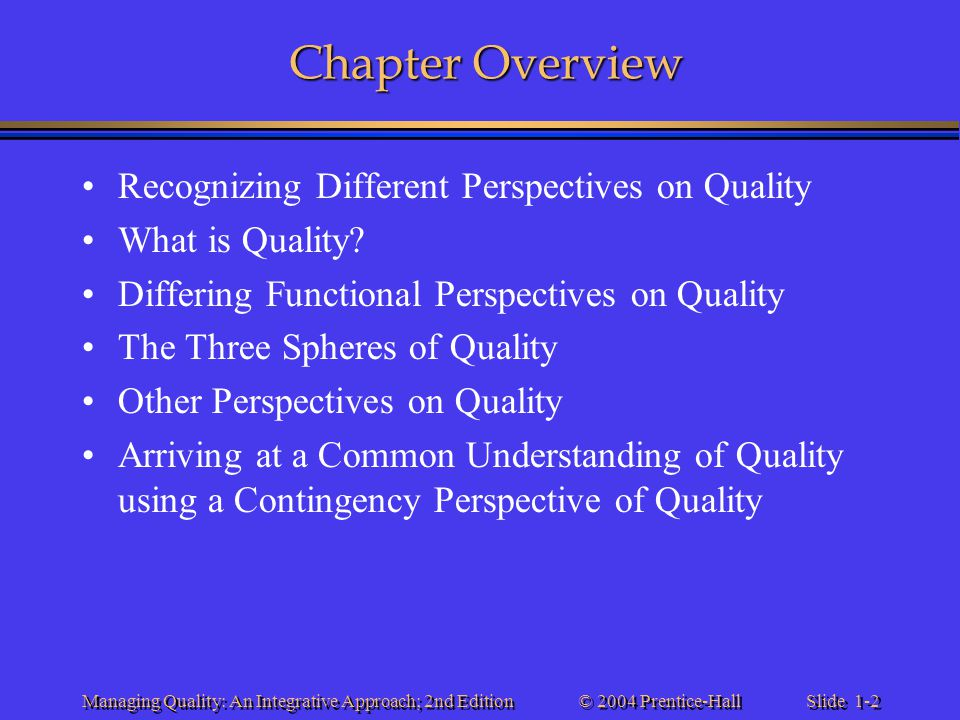 Chapter Overview Recognizing Different Perspectives on Quality