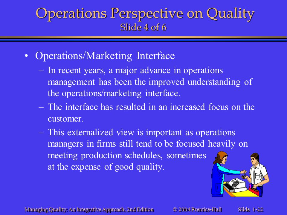 Operations Perspective on Quality Slide 4 of 6