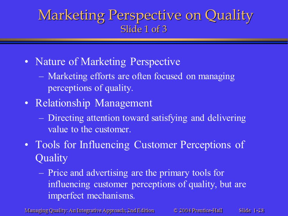 Marketing Perspective on Quality Slide 1 of 3