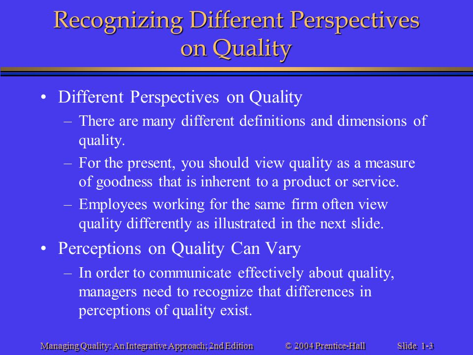 Recognizing Different Perspectives on Quality