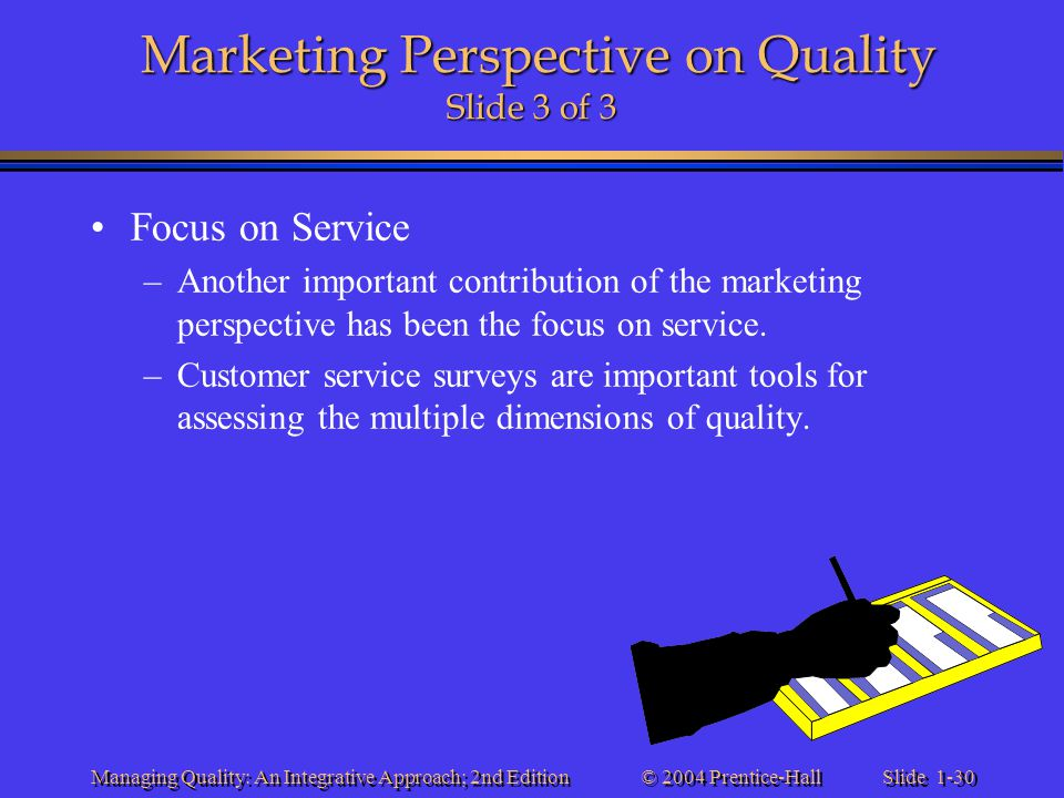 Marketing Perspective on Quality Slide 3 of 3