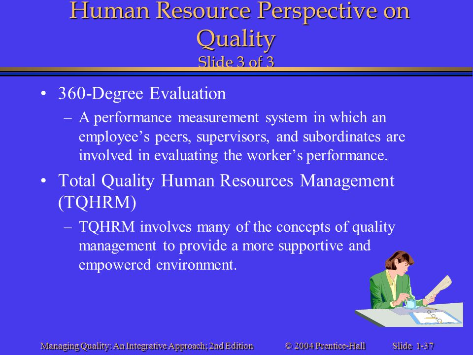 Human Resource Perspective on Quality Slide 3 of 3
