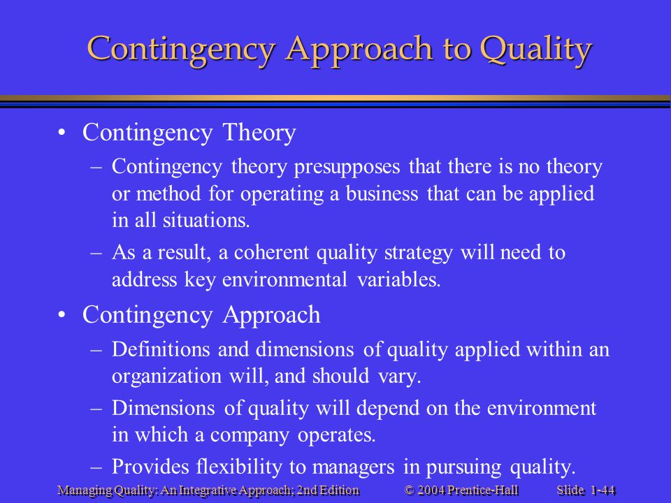 Contingency Approach to Quality