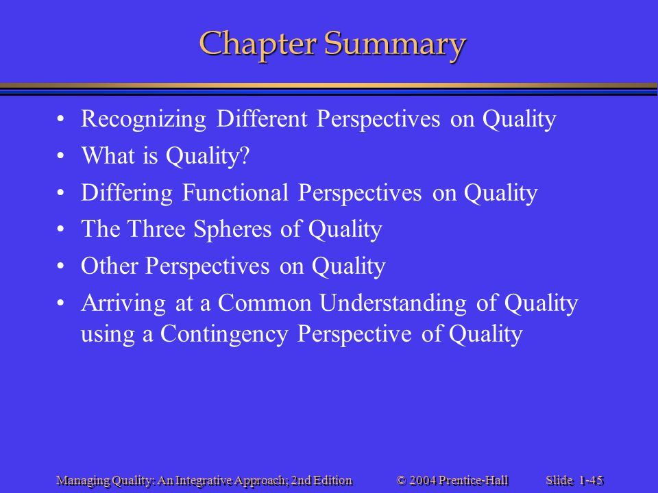 Chapter Summary Recognizing Different Perspectives on Quality