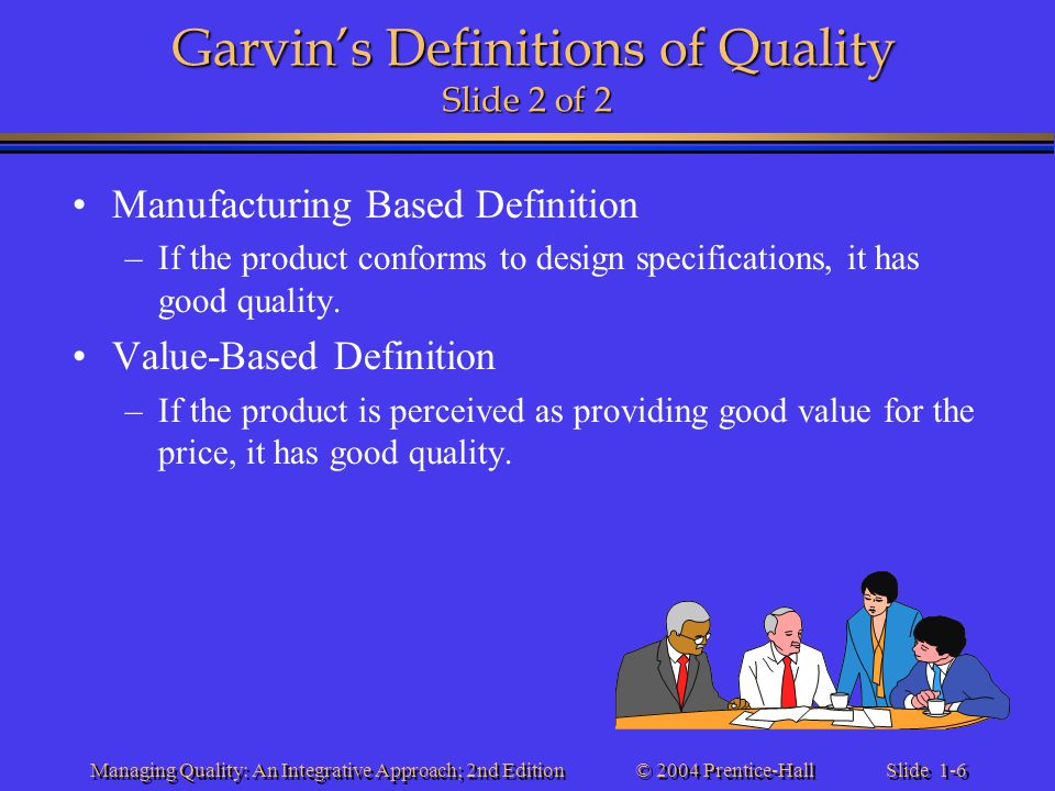 Garvin's Definitions of Quality Slide 2 of 2