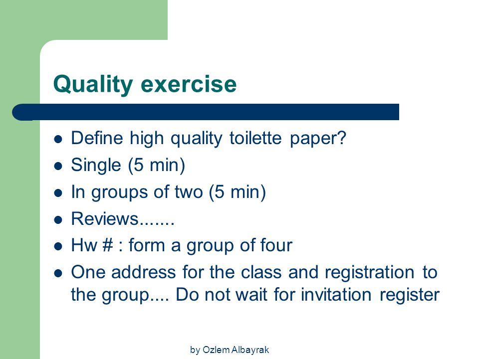 Quality exercise Define high quality toilette paper Single (5 min)