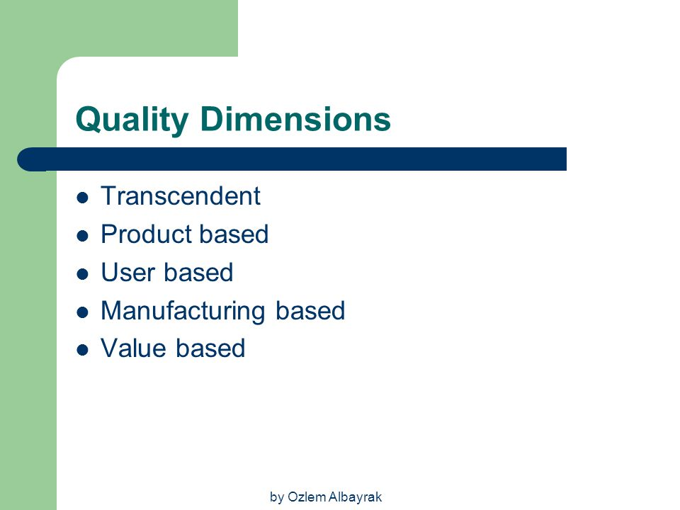 Quality Dimensions Transcendent Product based User based