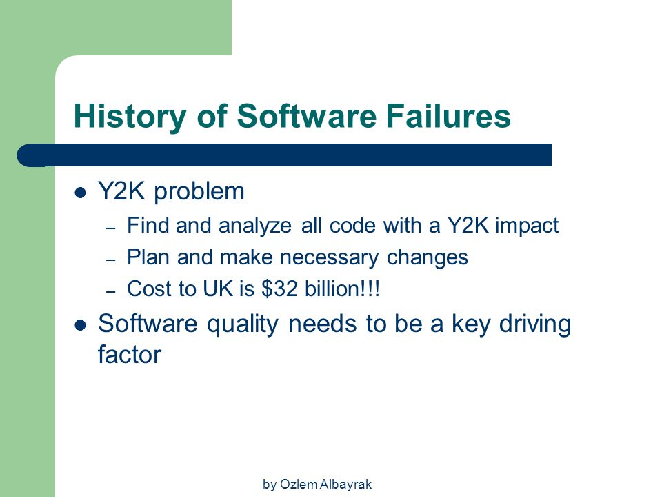 History of Software Failures
