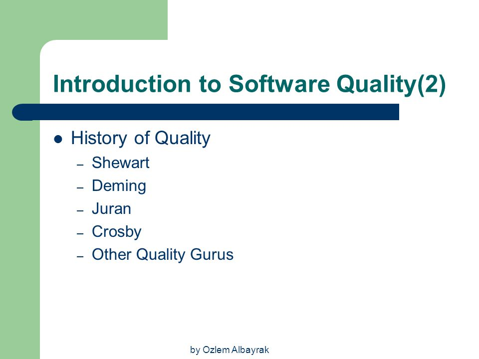 Introduction to Software Quality(2)
