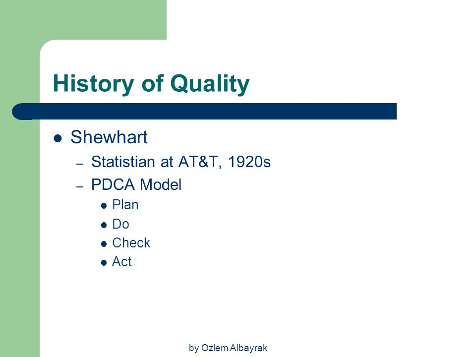 History of Quality Shewhart Statistian at AT&T, 1920s PDCA Model Plan