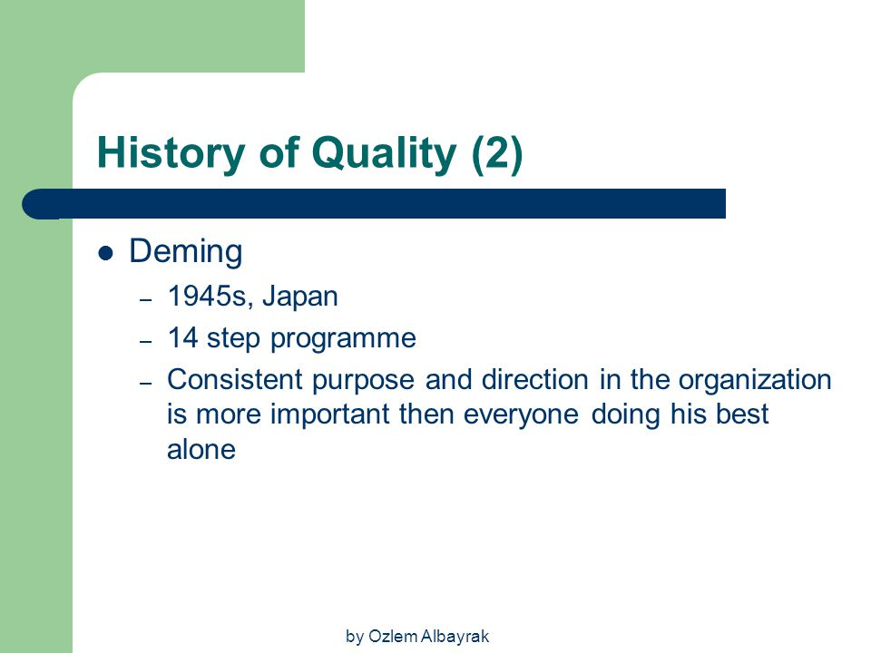 History of Quality (2) Deming 1945s, Japan 14 step programme