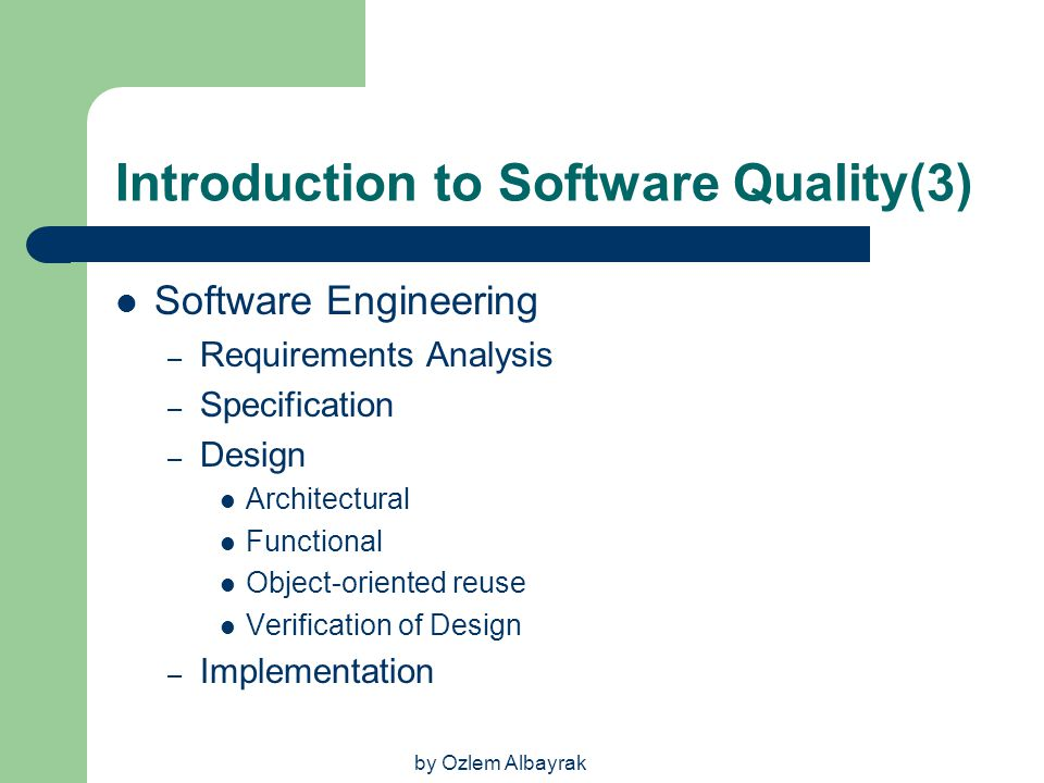 Introduction to Software Quality(3)