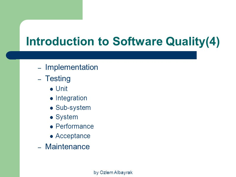 Introduction to Software Quality(4)