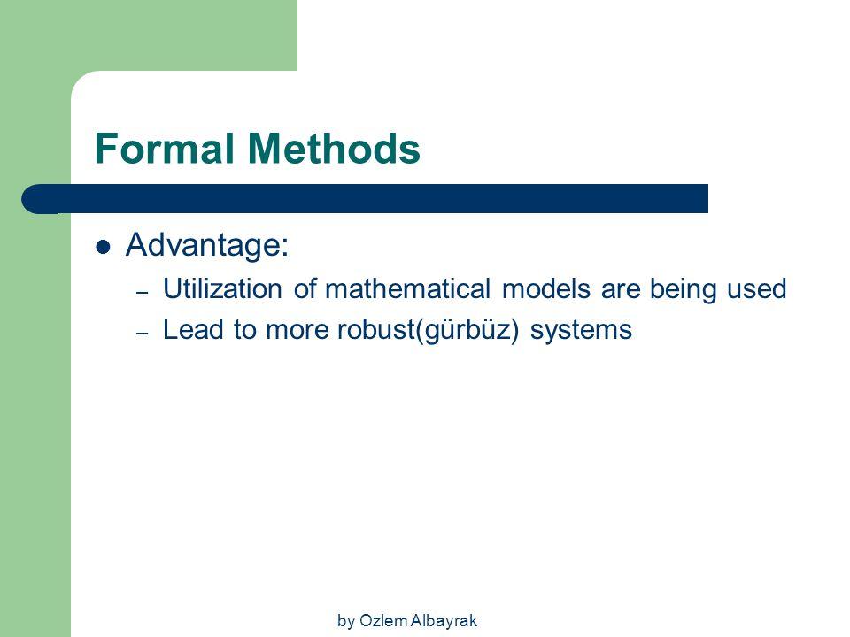Formal Methods Advantage: