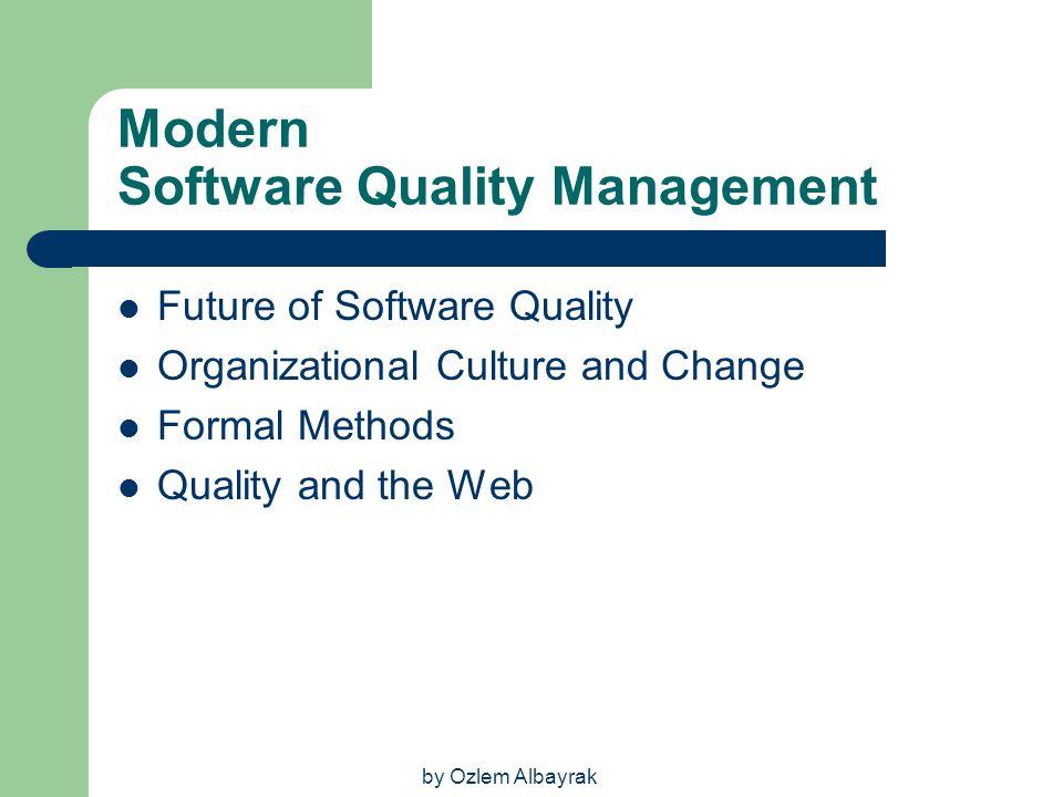 Modern Software Quality Management