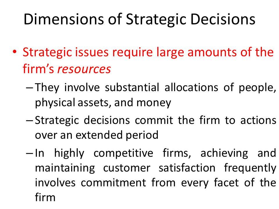 Dimensions of Strategic Decisions