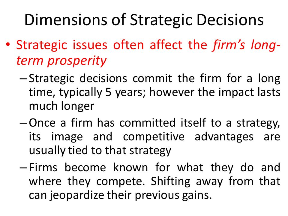 Dimensions of Strategic Decisions