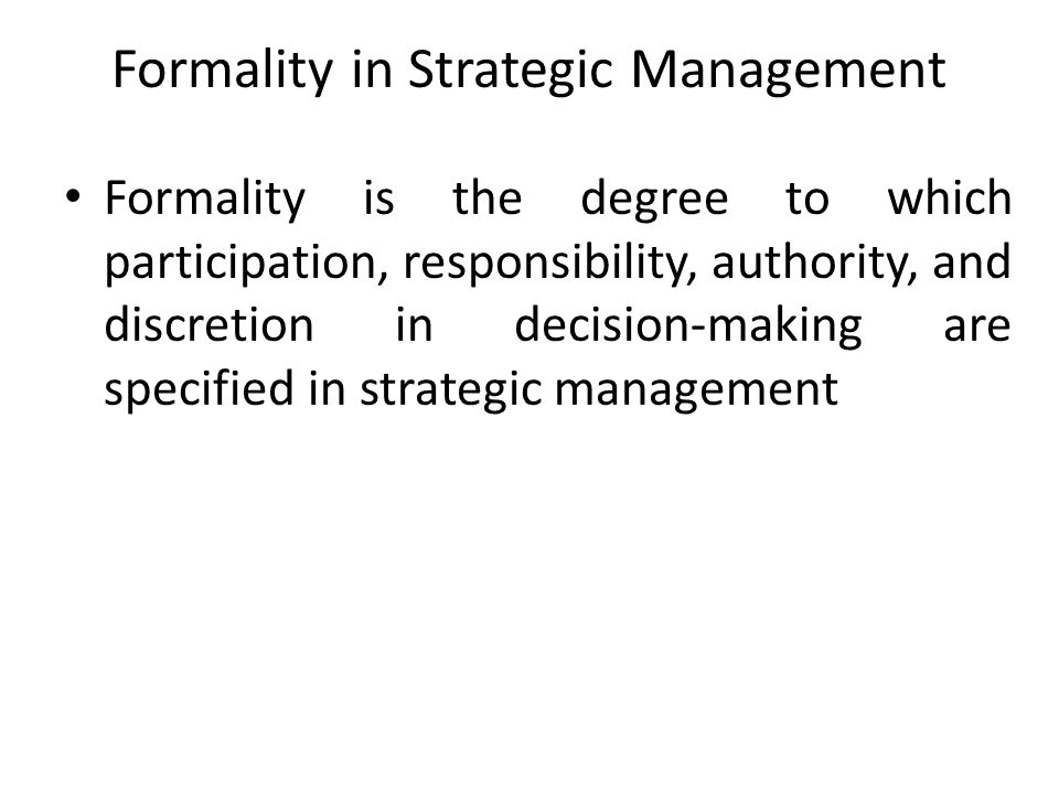 Formality in Strategic Management