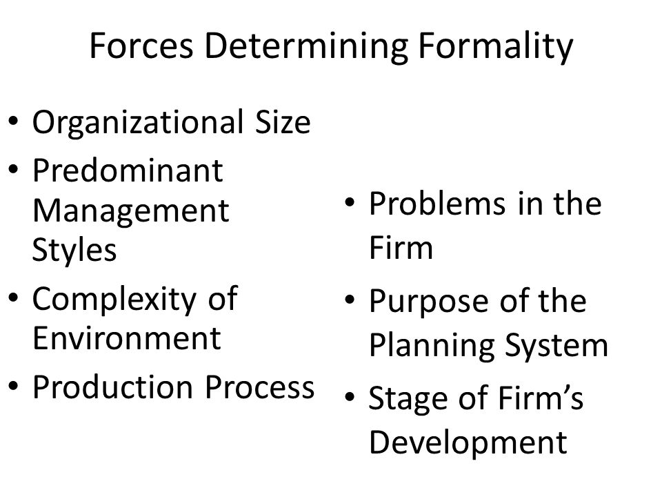 Forces Determining Formality