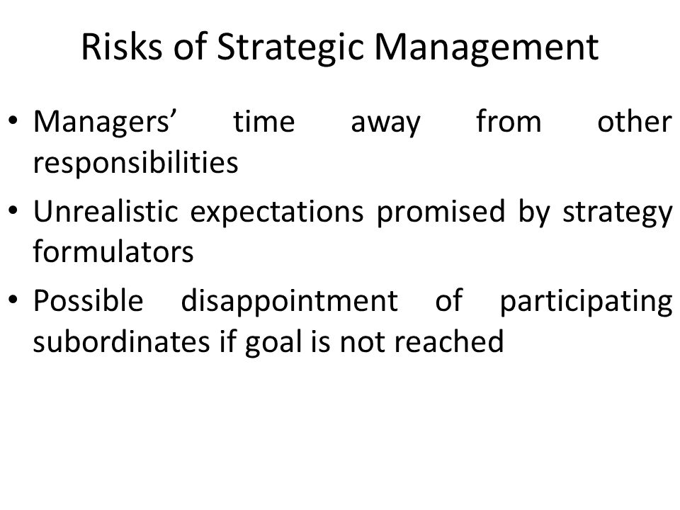 Risks of Strategic Management